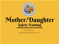 mother and daughter safety training presented by HBHS
